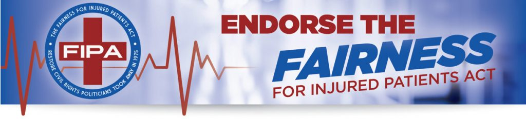 Endorse The Fairness for Injured Patients Act