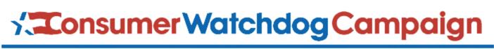 Consumer Watchdog Campaign